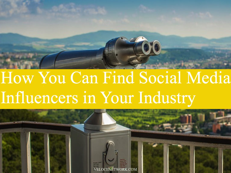 How You Can Find Social Media Influencers in Your Industry