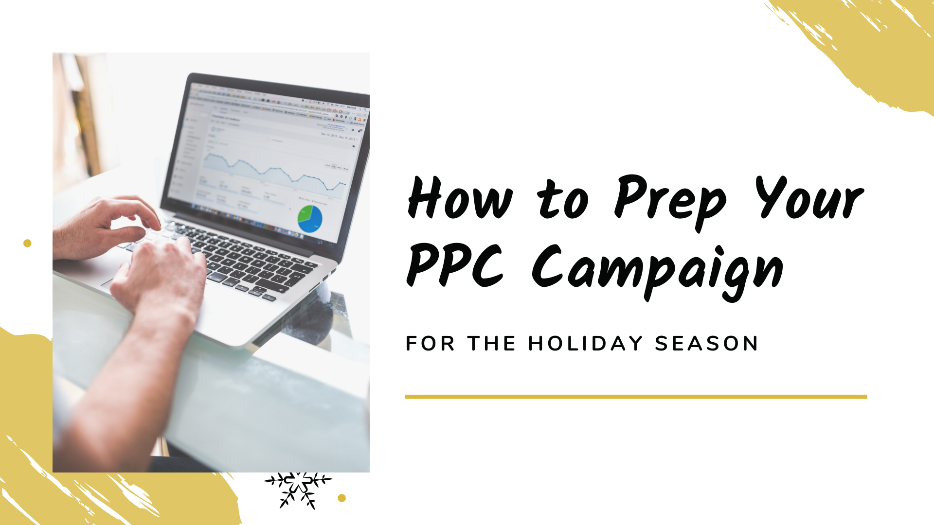How to Prep Your PPC Campaign for the Holiday Season